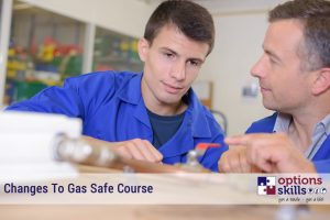 Gas Safe Training Course Changes